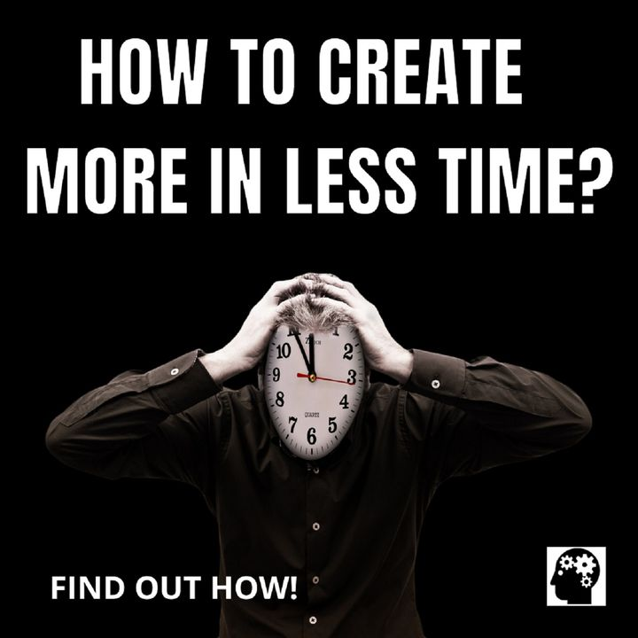 How to do more in less time?