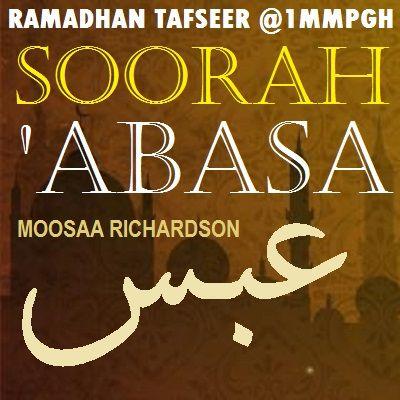 Tafseer of Soorah 'Abasa Part 8: Verses 21-24