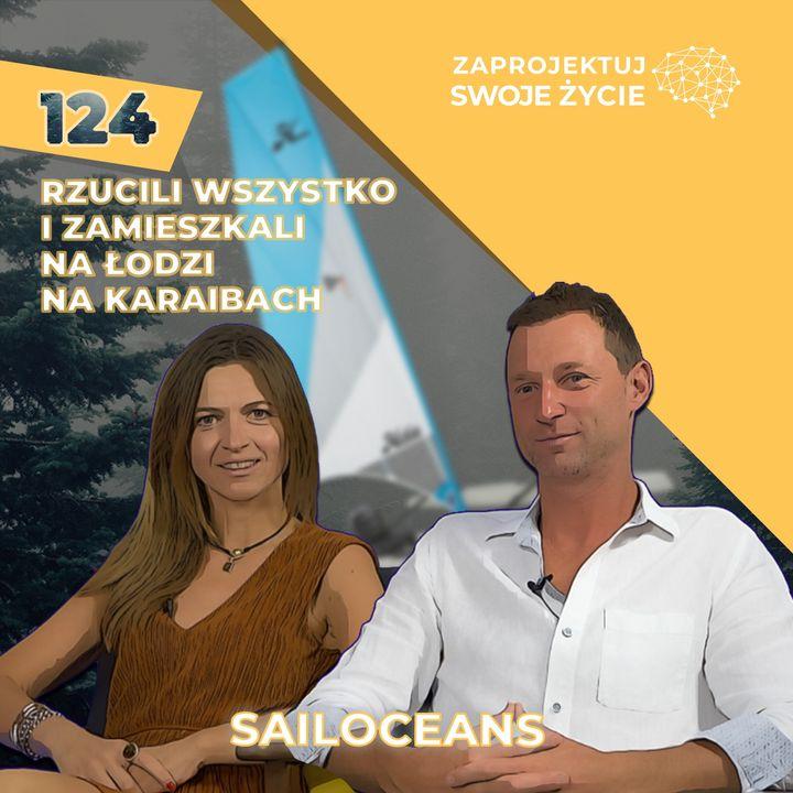 Ania i Bartek Dawidowscy-sprzedali mieszkanie i żyją na łodzi wartej tysiące dolarów-SailOceans
