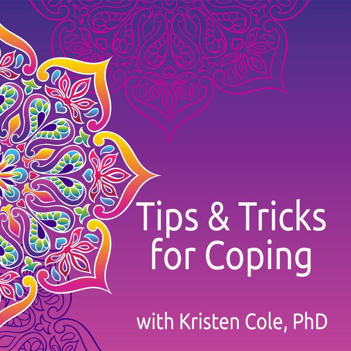 Episode 1, Part 1: Tips & Tricks for Coping with the Pandemic Lifestyle