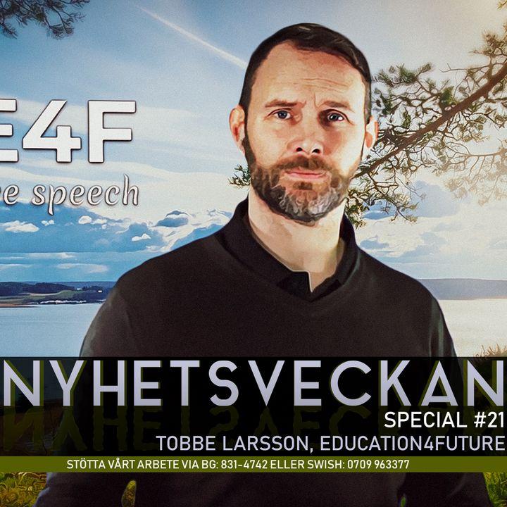 Nyhetsveckan Special #21 – Tobbe Larsson, Education4Future