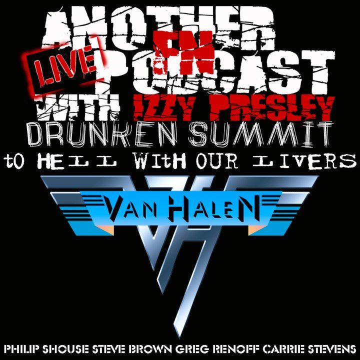 Van Halen Drunken Summit - Carrie Stevens, Steve Brown, Philip Shouse, Greg Renoff