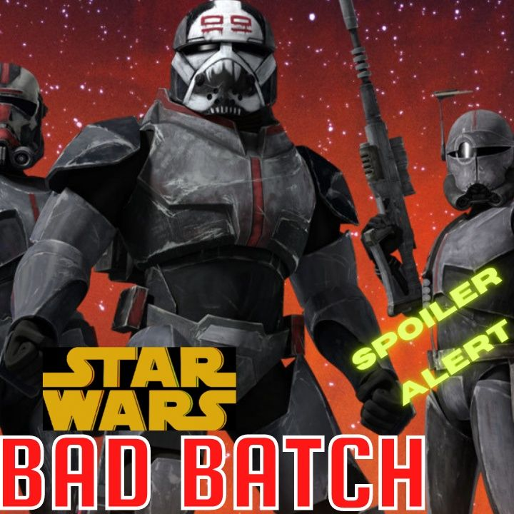 Star Wars: The Bad Batch (Finale) - THE RECAP