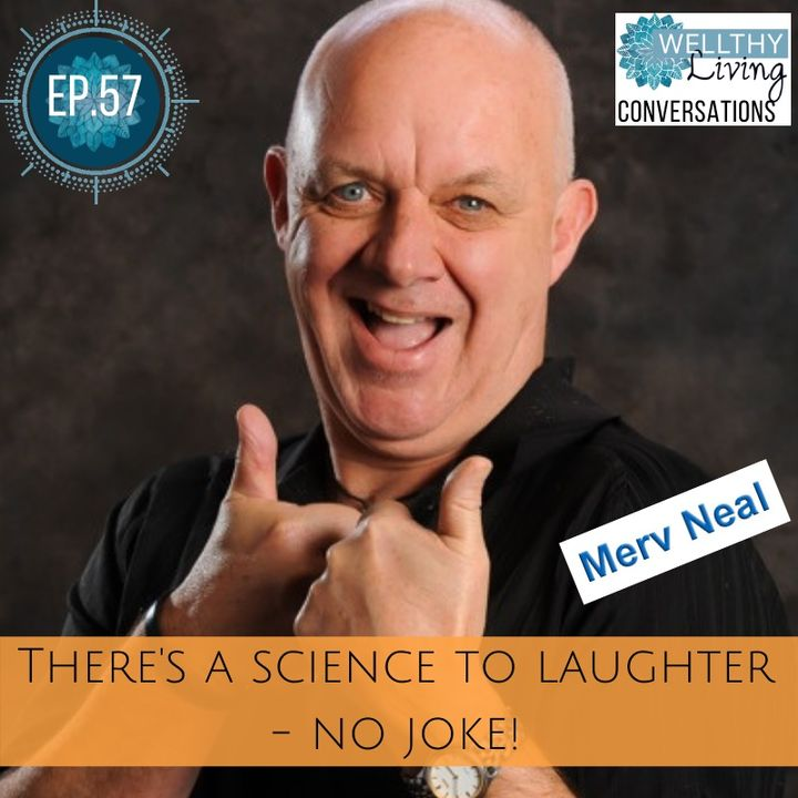 EP 57 There's a science to laughter - no joke!