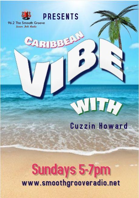 Caribbean Vibe with Cuzzin Howard