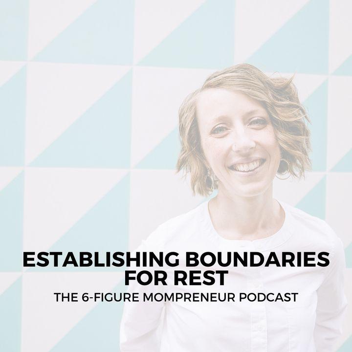 Establishing boundaries for rest
