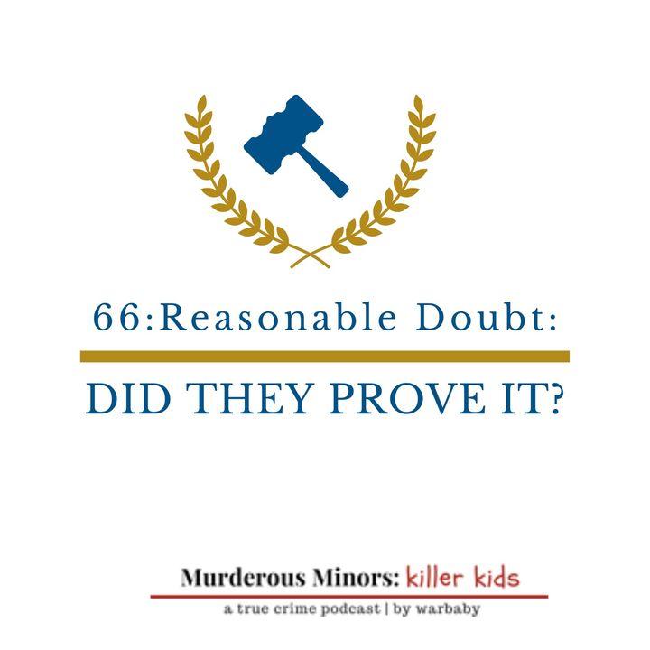Reasonable Doubt - Did They Prove It? (Angel Bumpass)