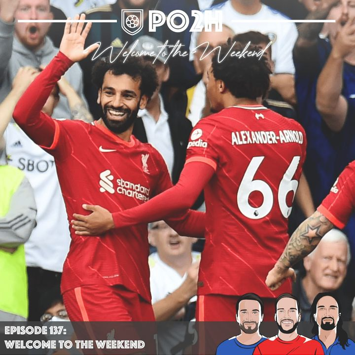 Episode 137: Welcome to the Weekend 🔴