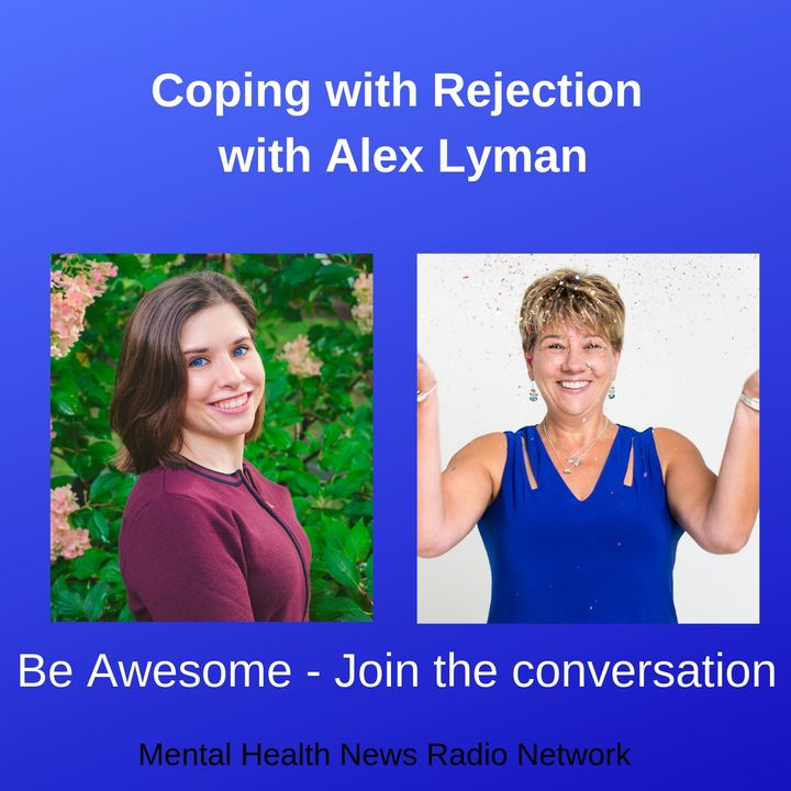 Coping with Rejection with Alex Lyman