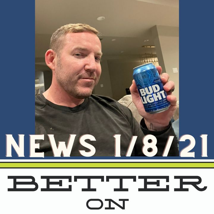 Better on Draft News (01/08/21) – Field Goals and Free Beer