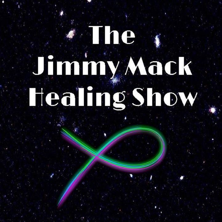 The Jimmy Mack Healing Show ~ Special Guest: Rev. Debbie Dienstbier ~ 26May2020
