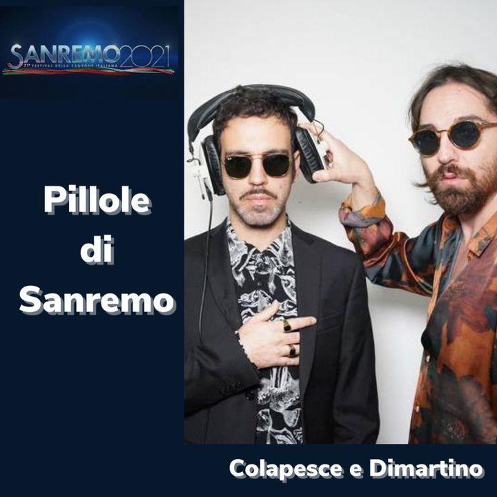 Pillole di Sanremo - Ep. 2: Colapesce Dimartino