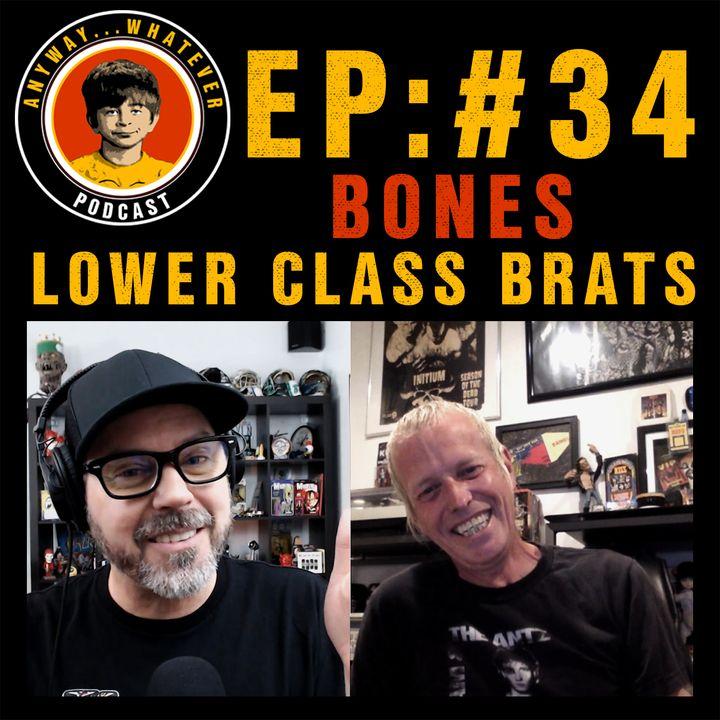 AWP EP:34 Singer Bones of Lower Class Brats