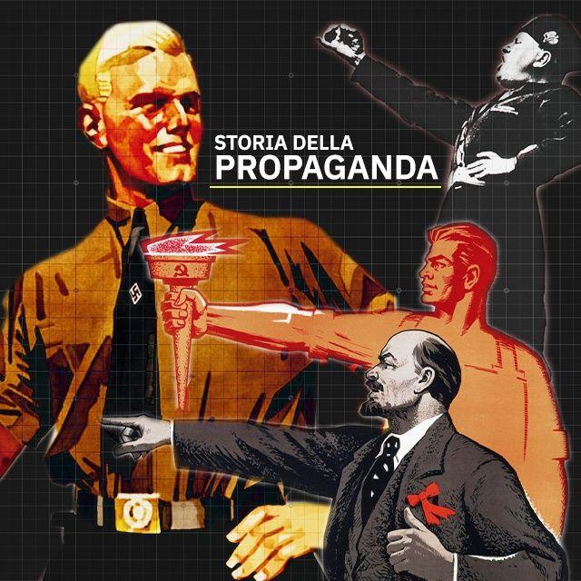 La macchina della Propaganda nei regimi totalitari del XX secolo