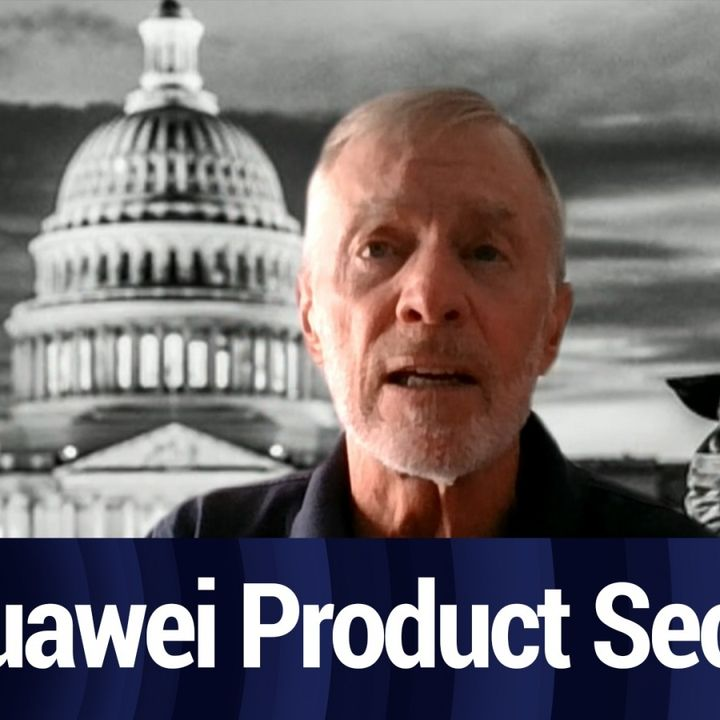 Huawei CSO On Product Security Standards | TWiT Bits