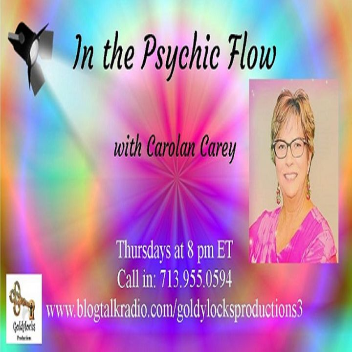 In the Psychic Flow Show ~ Special Guest: Kelly Jo Monaghan ~ 19Sept2019