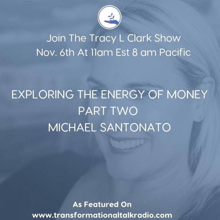 Part Two With Michael Santonato where we continue the conversation around money!
