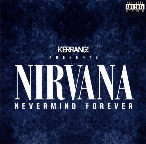 Free With This Months Issue 31 - Rachel Branson from Moshermags selects Kerrang Presents Nirvana Nevermind Forever
