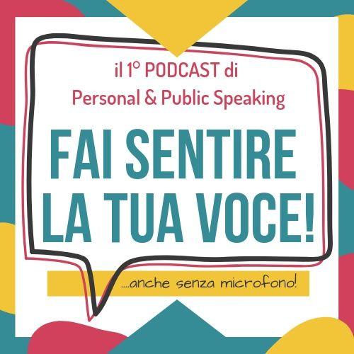Il corpo come alleato del tuo discorso - 1^ PARTE [Ep.04]