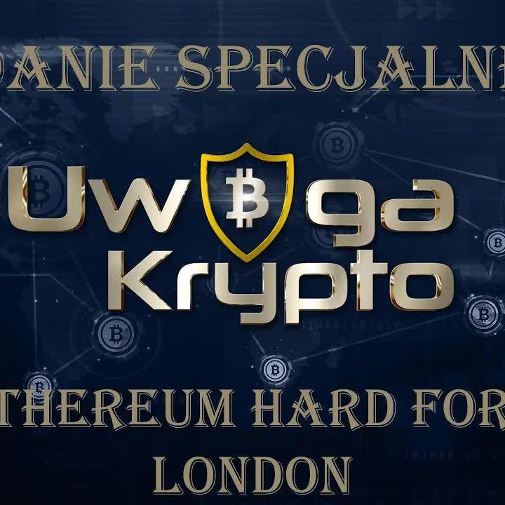 Ethereum Hard Fork London - CAŁA PRAWDA: Tomasz Kowalczyk, Piort Misiurek, Kamil Predecki