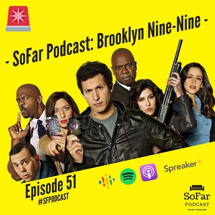 Ep. 51 - Brooklyn Nine - Nine