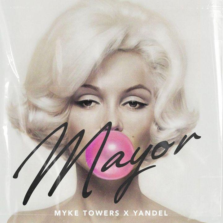 Myke Towers - Mayor