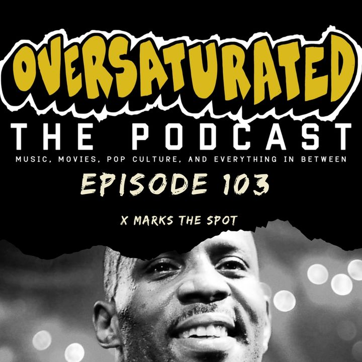 Episode 103 - X Marks The Spot