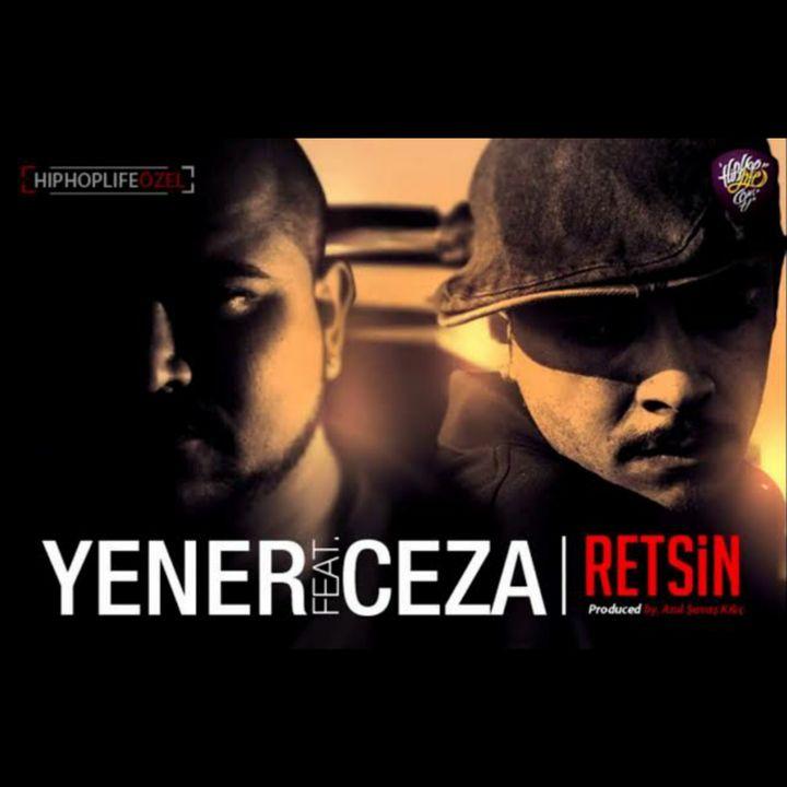 Yener Çevik - Retsin ft. Ceza