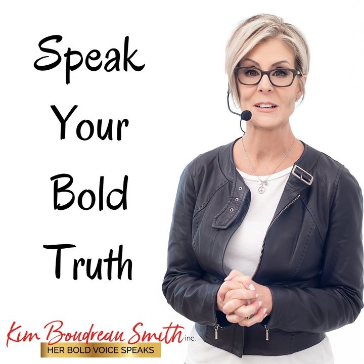Speak Your Bold Truth