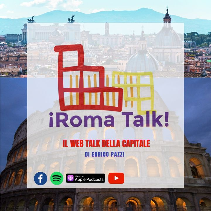 Roma Talk con Fernando Magliaro - Roma, ultimo stadio