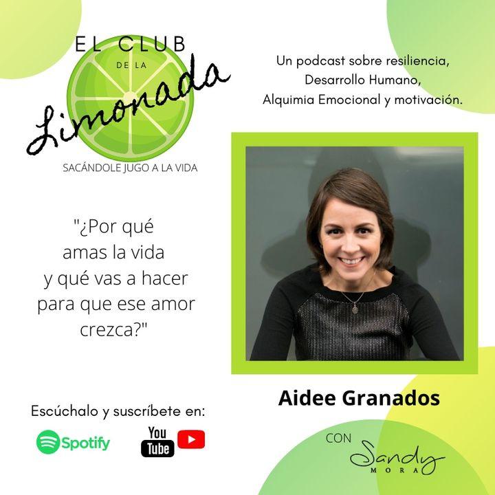 Episodio 22: Aidee Granados, Rosa es Rojo