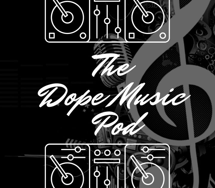 THE DOPE MUSIC POD