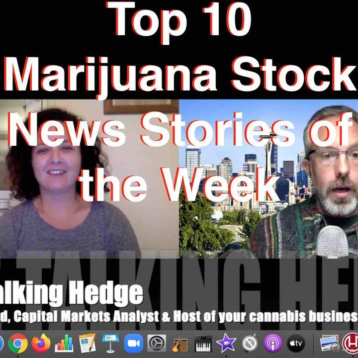 Top 10 Marijuana Stock News Stories of the Week