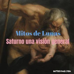 Mitos de Lunas: Saturno el padre devorador de la mitología griega