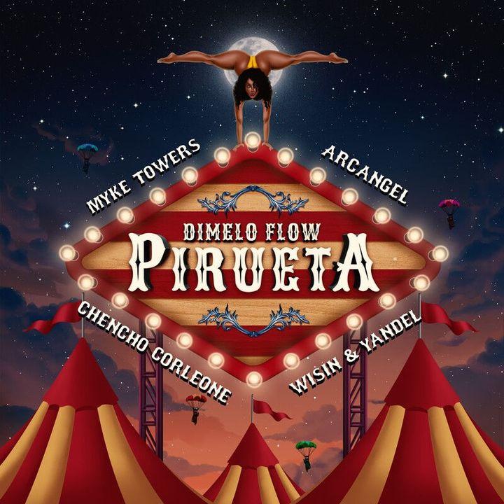 Dímelo Flow - Pirueta