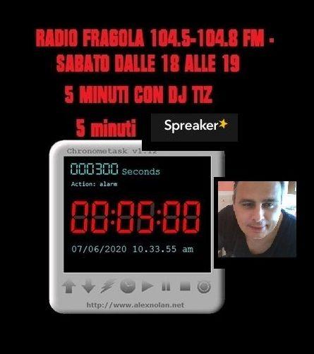 5 minuti con dj tiz  13 giugno 2020