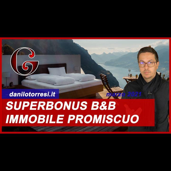 SUPERBONUS 110% bed and breakfast: Ecobonus su immobile ad uso promiscuo