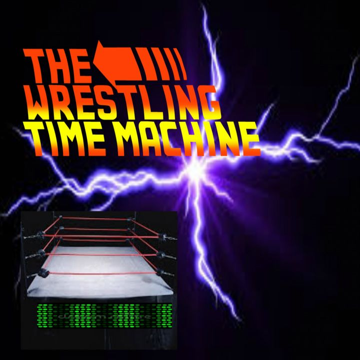 The Wrestling Time Machine
