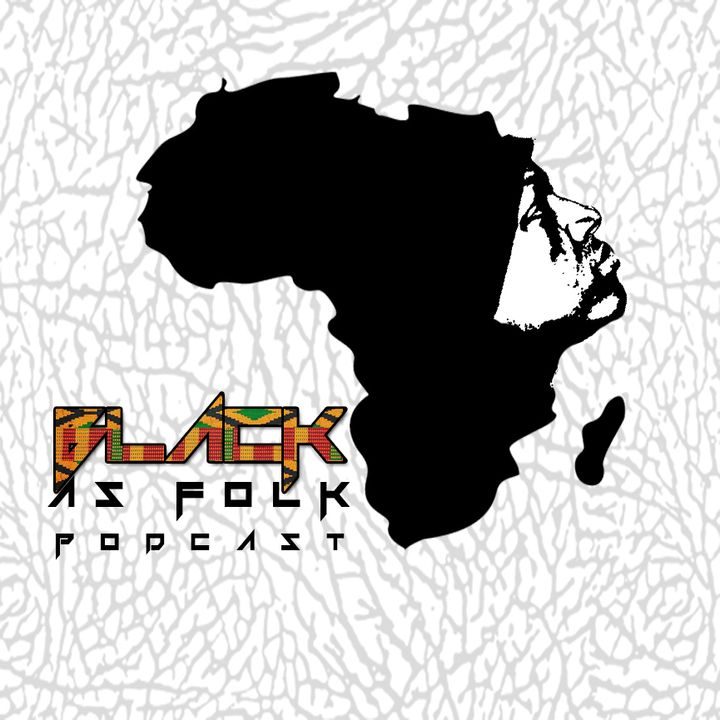 Black As Folk Podcast
