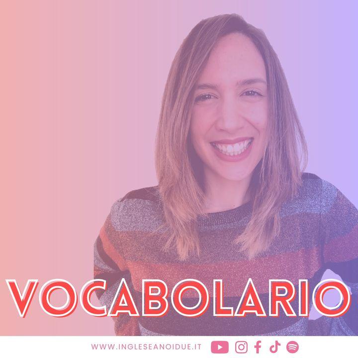 VOCABOLARIO: Le parti del CORPO in inglese | Nomi, verbi e tanti esempi