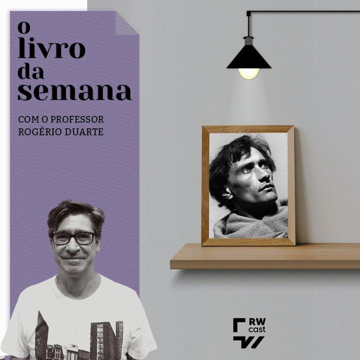 """Antonin Artaud e a literatura como """"procura constante de si mesmo"""""""