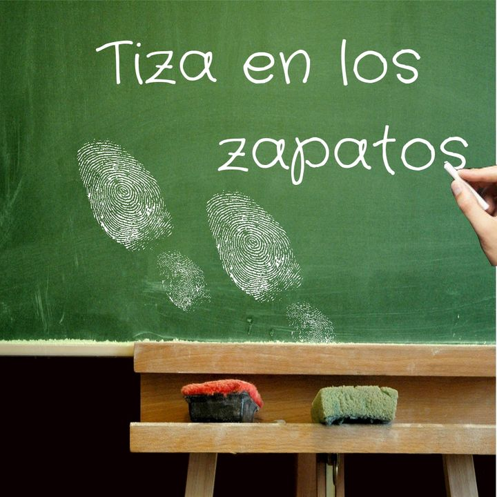 Tiza en los zapatos 042: Criar un hijo en el bilingüismo