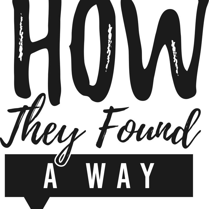 How they found a way