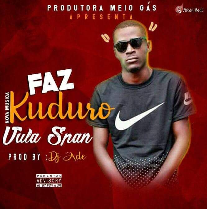 VULA SPAM - FAZ KUDURO || ELIIAS NEWS