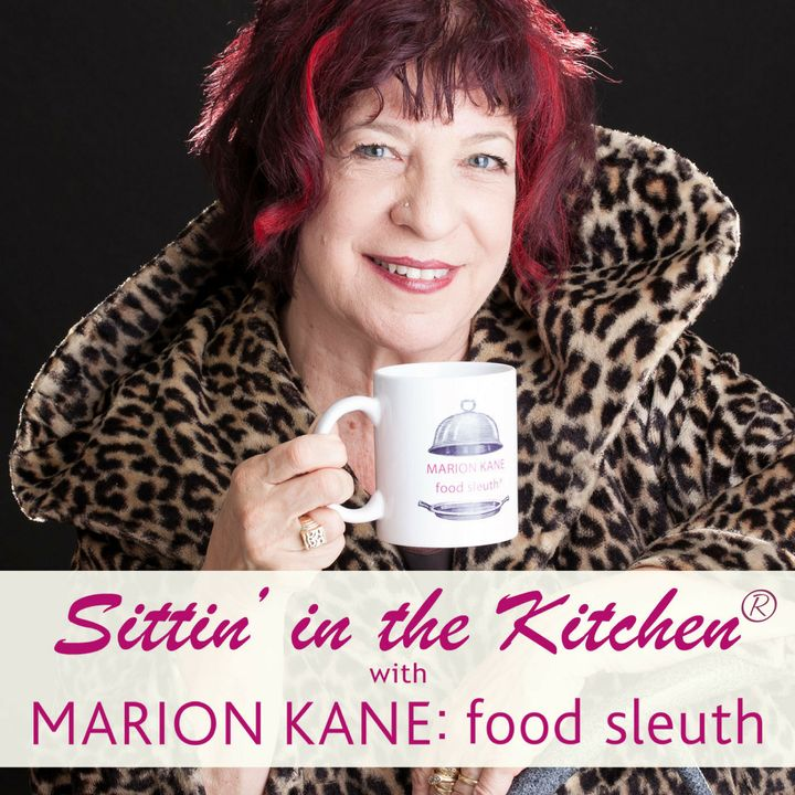 Sittin' in the Kitchen® with Marion Kane