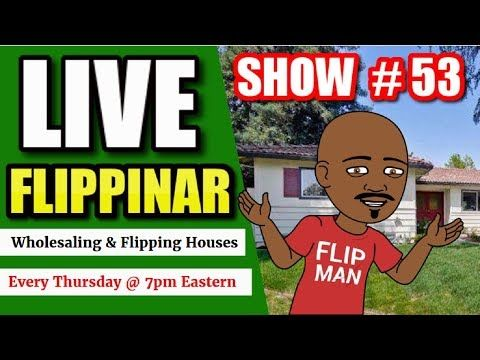 Live Show #53   Flipping Houses Flippinar: House Flipping With No Cash or Credit 05-10-18