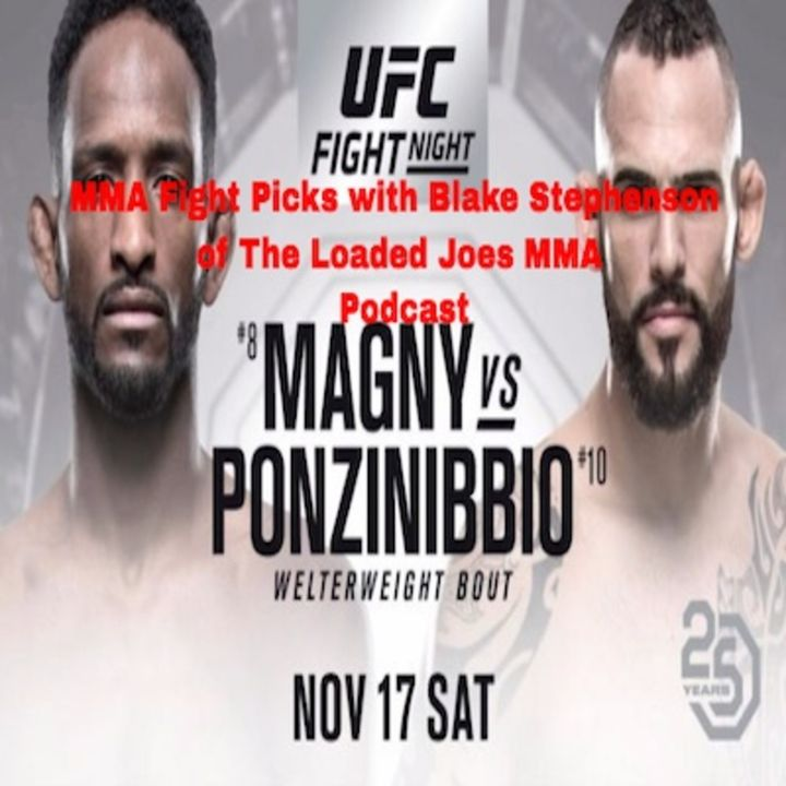 MMA Fight Picks #UFCArgentina with @BlakeStephenson of @Loadedjoesmma