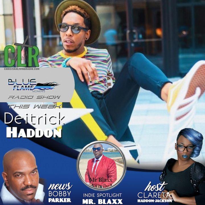 Blue Flame Radio - Detrick Haddon