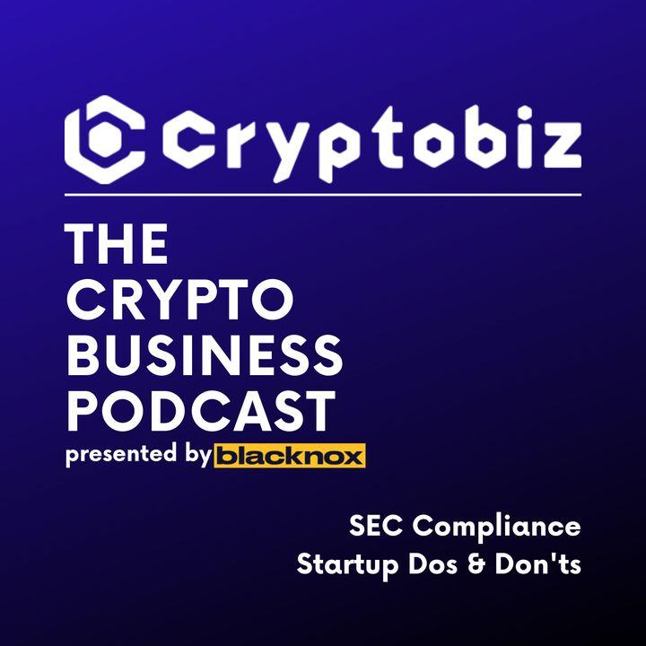 CryptoBiz Ep. 1 - How to ICO / STO Part 1 -  SEC Compliance   Strategic Planning: Narrow Your Focus