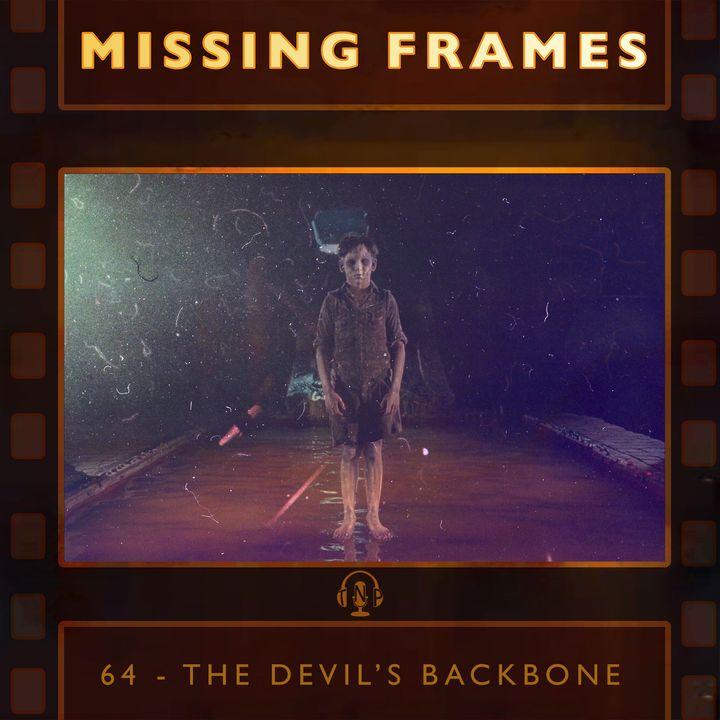 Episode 64 - The Devil's Backbone